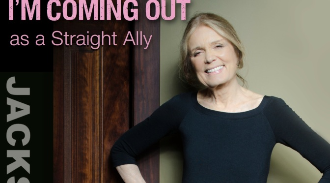 Ally Profile: Gloria Steinem